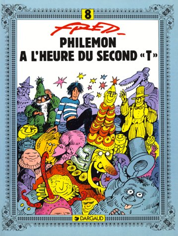 Philémon, tome 8 : A l'heure du second T
