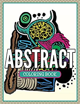 Abstract Coloring Book: Coloring Books for Adults (Art Book ...
