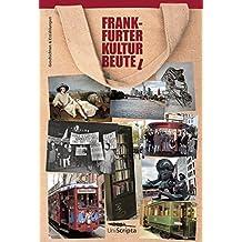 FRANKFURTER KULTURBEUTE(L): Geschichten und Erzählungen