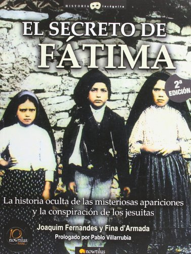 Secreto de Fatima (Historia Incognita / Unknown History)
