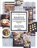Bagels, cheesecakes & autres recettes yiddish | Kahn, Florence (1947-....). Auteur