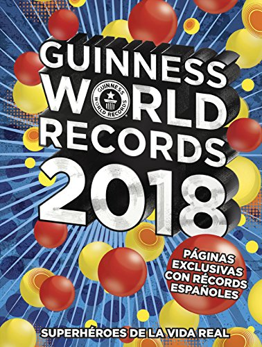 Guinness World Records 2018 - Version Espagnole