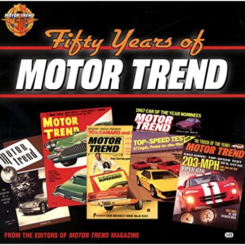 Fifty Years of Motor Trend - Motor Trend Magazine