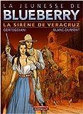 J de Blueberry - Sirne de Veracruz T15