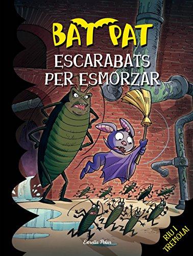 Escarabats per esmorzar: Bat Pat 37 (Catalan Edition)