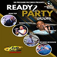 Ready To Party Riddim