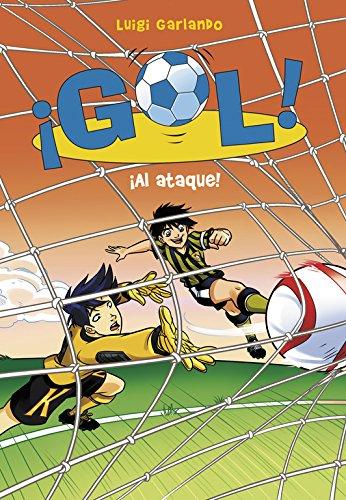 ¡Al ataque! (Serie ¡Gol! 39) por Luigi Garlando