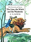 The Lion, the Witch and the Wardrobe Centenary (Chronicles of Narnia Deluxe Edition)