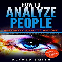 How to Analyze People: Instantly Analyze Anyone