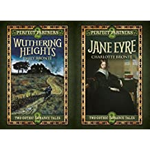 Perfect Partners: Jane Eyre & Wuthering Heights