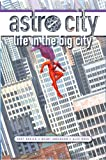 Astro City Life In The Big City TP New Ed (Kurt Busiek's Astro City)