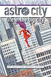 Astro City: Life in the Big City (New Edition)