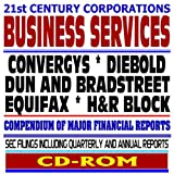 21st Century Corporations: Business Services - Convergys, Diebold, Dun and Bradstreet, Equifax, H&R Block - SEC Filings (CD-ROM)