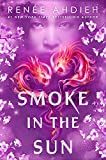 #8: Smoke in the Sun (Flame in the Mist)