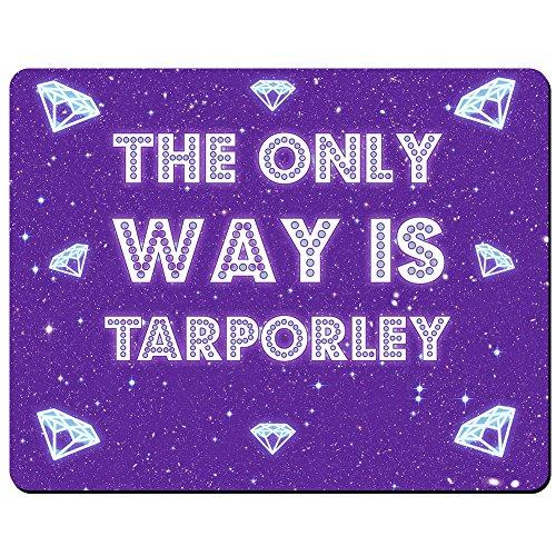 The only Way Is Tarporley-– PREMIUM Mauspad (5Dick)