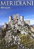 L'Abruzzo. Ediz. illustrata