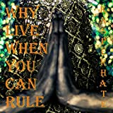 Songtexte von Kasper Hate - Why Live When You Can Rule