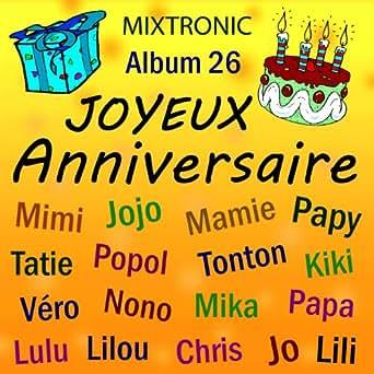 Joyeux Anniversaire Kiki De Mixtronic Sur Amazon Music Amazon Fr