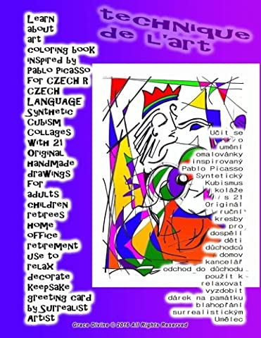 Learn about art coloring book inspired by Pablo Picasso for CZECH R CZECH LANGUAGE Synthetic Cubism Collages with 21 Original handmade ... card: by Surrealist Artist Grace Divine