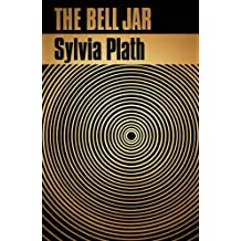 By Sylvia Plath - The Bell Jar
