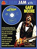 Jam with Gary Moore (Book & CD) by Moore, Gary (1998) Sheet music