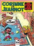 Les mercredis de Corinne et Jeannot - De pire en pire