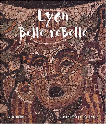 Lyon Belle reBelle