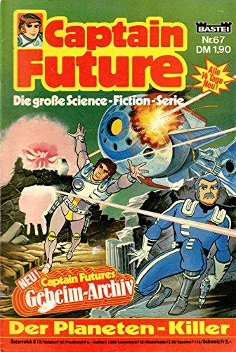 Unbekannt Captain Future - Die große Science-Fiction-Serie Comic # 67: der Planeten-Killer