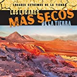 Los lugares más secos de la Tierra/Earth's Driest Places (Lugares extremos de la Tierra/Earth's Most Extreme Places)