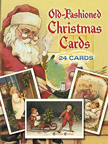 Old-Fashioned Christmas Cards: 24 Cards: 24 Full-Colour Ready-to-Mail Cards (Dover Postcards)