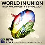 World in Union: Rugby World Cup, 2011- The Official Album