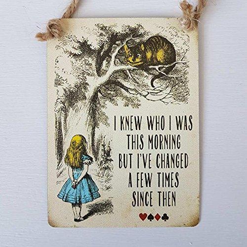 Ich wusste Who I wurde das mornng Mini Metall Schild (Zeichen Von Alice Im Wunderland)