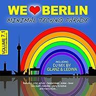 We Love Berlin 7.1 - Minimal Techno Parade (DJ Mix By Glanz & Ledwa)