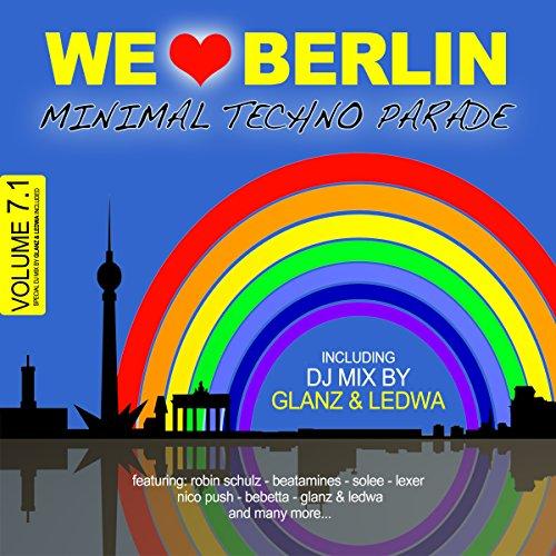We Love Berlin 7.1 - Minimal T...