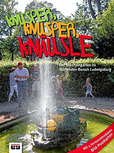 Knusper, knusper, Knäusle: Der Märchengarten im Blühenden Barock Ludwigsburg