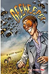 Beekeeper (Full Flight Gripping Stories) Kindle Edition