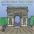 Camille Saint-Saëns : Trios avec piano (Intégrale)