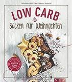 Produkt-Bild: Low Carb Backen für Weihnachten: 53 himmlische Rezepte