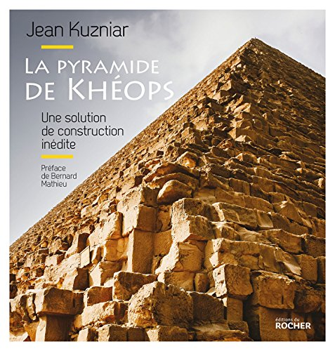 La pyramide de Khops: Une solution de construction indite
