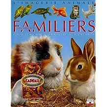 Les animaux familiers : Pour les faire connaître aux enfants (1Jeu)