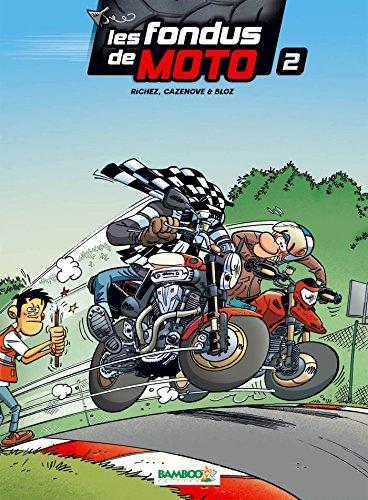 LES FONDUS DE MOTO T2 + CALENDRIER 2015