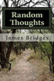 Random thoughts by Jim Bridges meant to provoke discussion