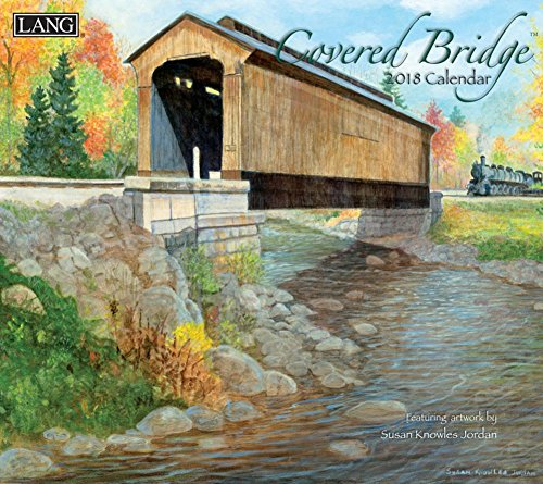 Covered Bridge 2018 Calendar (Deluxe Wall)