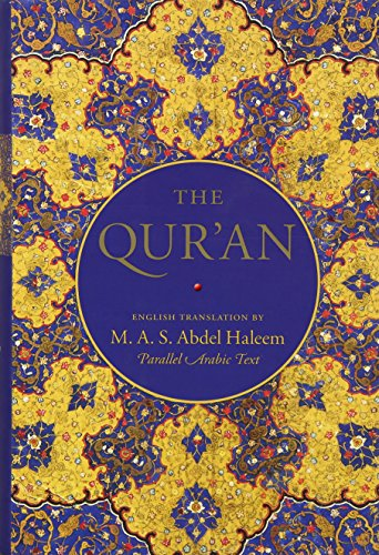 The Qur'an: English translation with parallel Arabic text (Oxford World's Classics)
