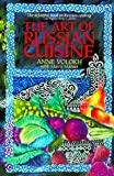 Art of Russian Cuisine - Anne Volokh, Mavis Manus