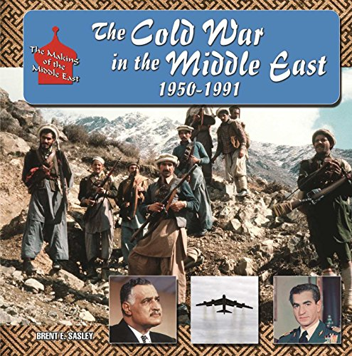 Descargar The Cold War in  Middle East, 1950-1991 (The Making of the Middle East) PDF Gratis