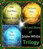 The Lost Diary of Snow White Trilogy: Included in this edition: I Am Pan: The Fabled Journal of Peter Pan (English Edition)