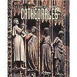 L'Art des grandes cathedrales