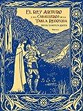 El Rey Arturo Y Sus Caballeros De La Tabla Redonda (Las Tres Edades)