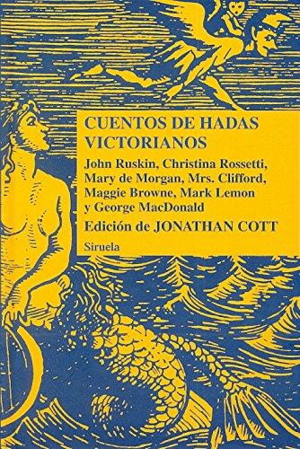 Cuentos de hadas victorianos (Las Tres Edades/ Biblioteca de Cuentos Populares) por Christina Rossetti